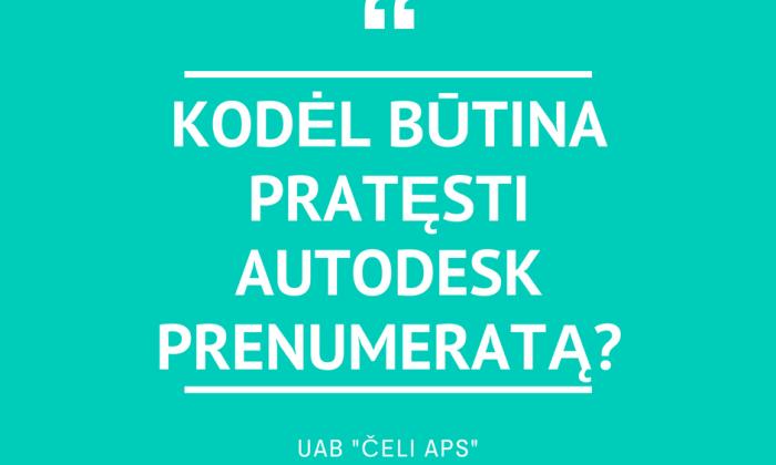Autodesk prenumeratos pratęsimas